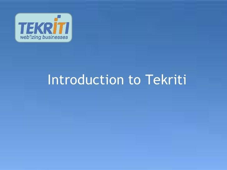Introduction to Tekriti