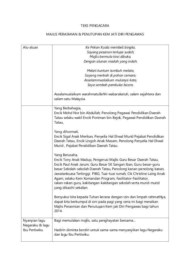 TEKS PENGACARA MAJLIS PERASMIAN & PENUTUPAN KEM JATI DIRI PENGAWAS Alu-aluan Ke Pekan Kuala membeli bingka, Sayang pesanan...