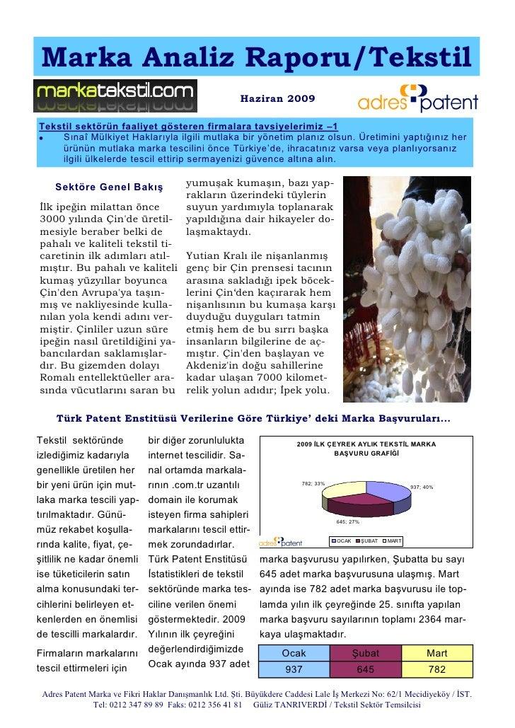 Marka Analiz Raporu/Tekstil                                                       Haziran 2009Tekstil sektörün faaliyet gö...