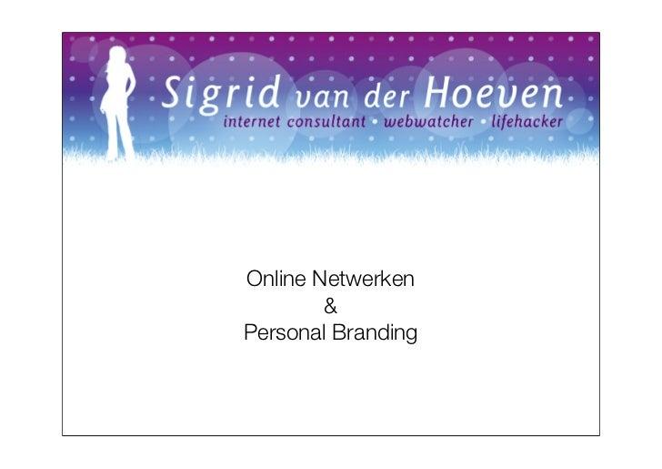 Online Netwerken        &Personal Branding