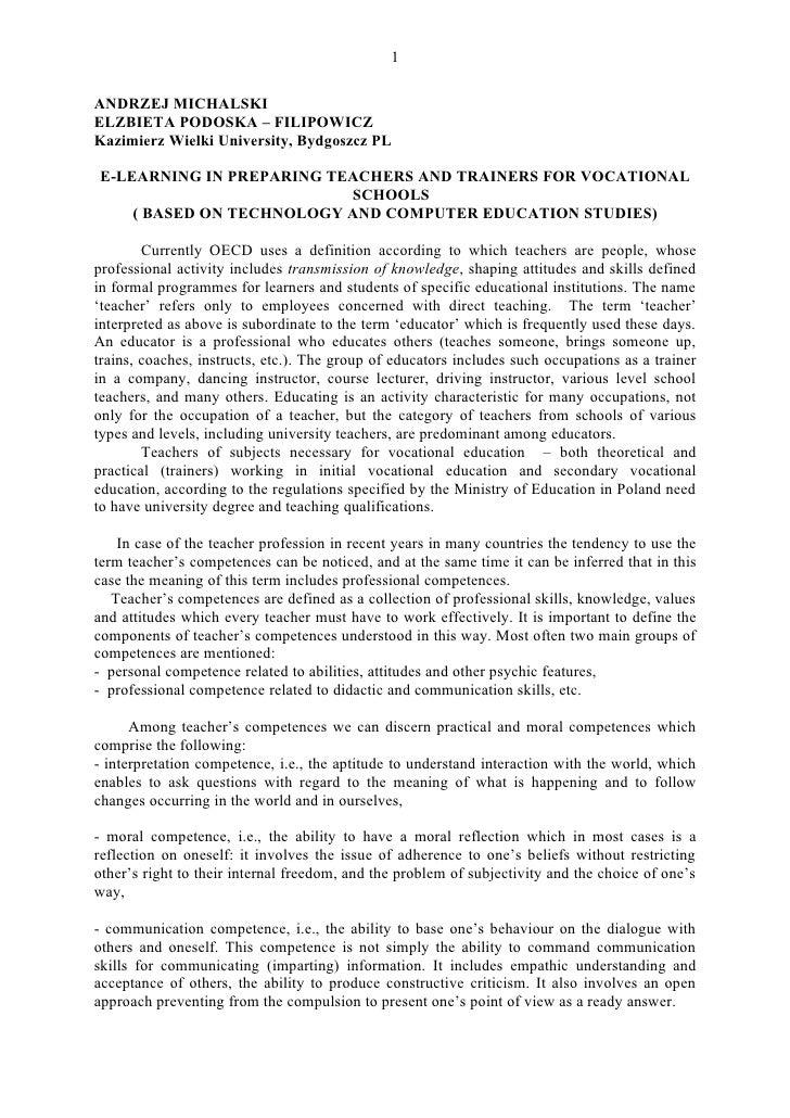 1  ANDRZEJ MICHALSKI ELZBIETA PODOSKA – FILIPOWICZ Kazimierz Wielki University, Bydgoszcz PL  E-LEARNING IN PREPARING TEAC...
