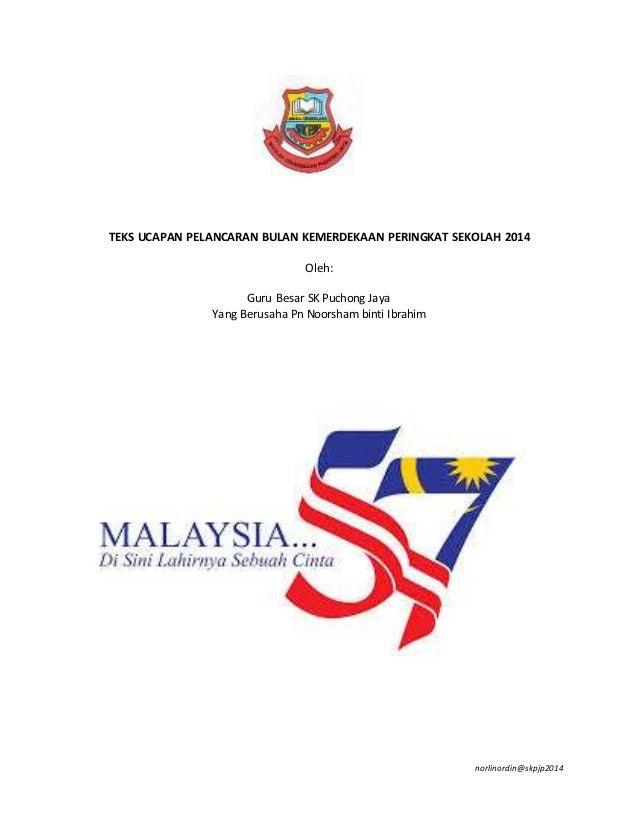 Teks Ucapan Pelancaran Bulan Kemerdekaan Peringkat Sekolah 2014