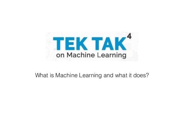 Tek tak machine learning