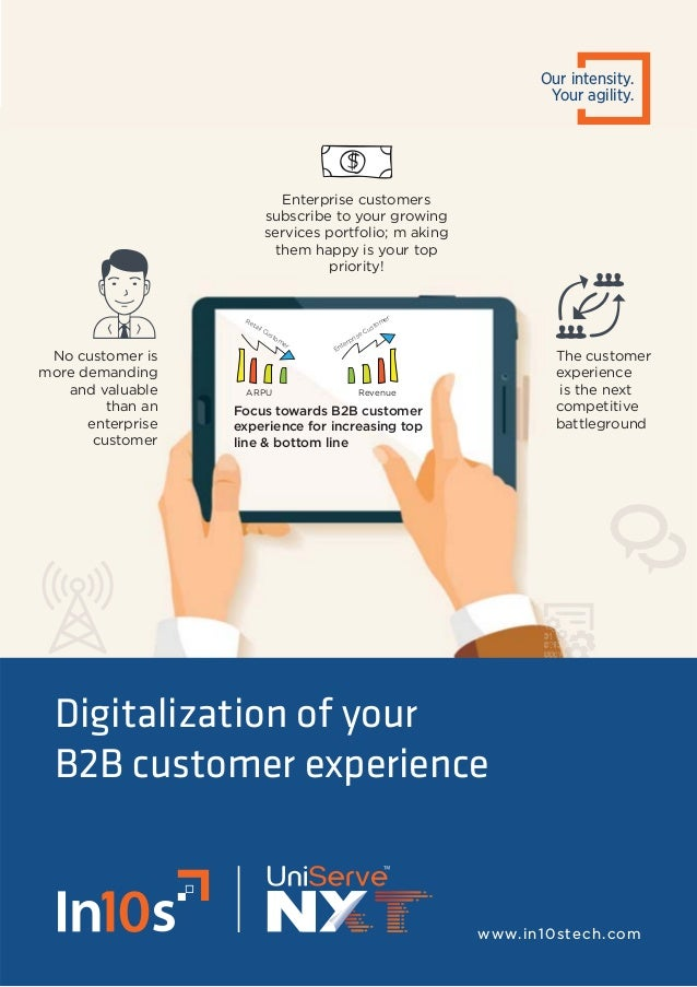 Focus towards B2B customer experience for increasing top line & bottom line The customer experience is the next competitiv...