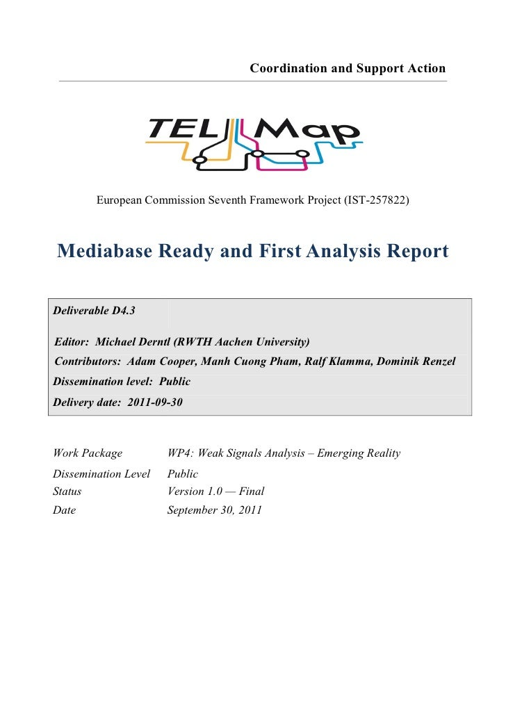 Coordination and Support Action        European Commission Seventh Framework Project (IST-257822)Mediabase Ready and First...