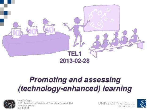 TEL1                                         2013-02-28   Promoting and assessing(technology-enhanced) learningVenla Vuorj...