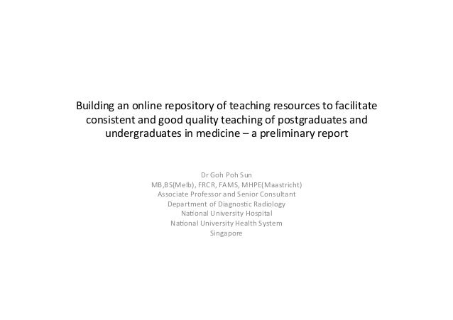 Building  an  online  repository  of  teaching  resources  to  facilitate   consistent  and  good  ...