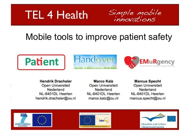 "TEL 4 Health	  ""  Simple mobile ! innovations!  Mobile tools to improve patient safety  1"