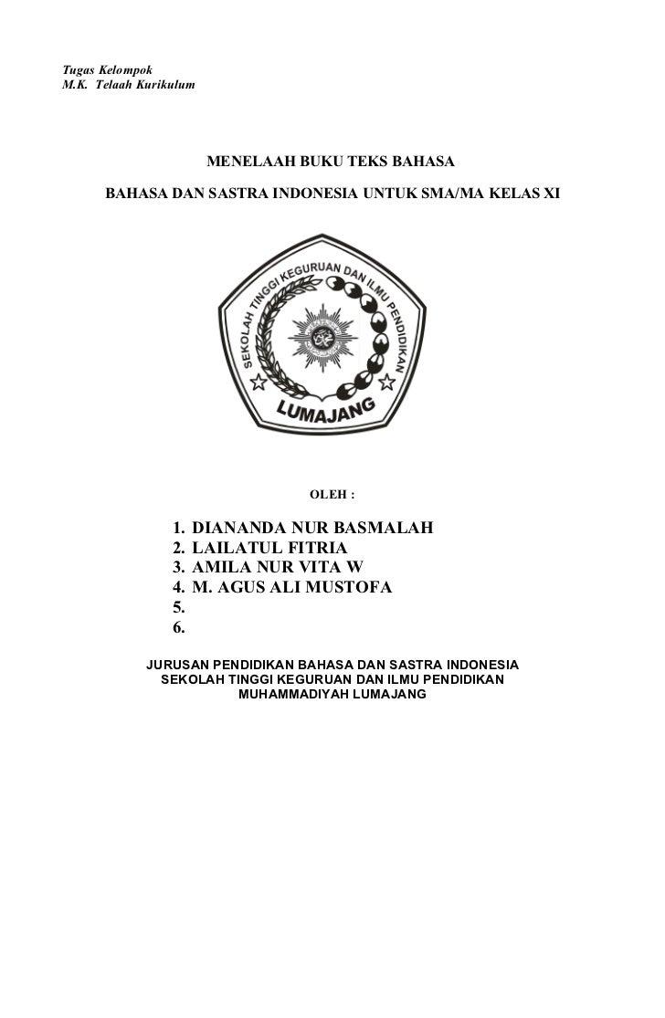 Tugas Kelompok M.K. Telaah Kurikulum                             MENELAAH BUKU TEKS BAHASA        BAHASA DAN SASTRA INDONE...