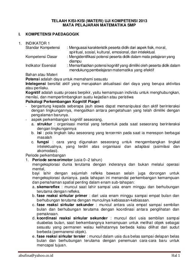 abufina@yahoo.co.id Hal 1TELAAH KISI-KISI (MATERI) UJI KOMPETENSI 2013MATA PELAJARAN MATEMATIKA SMPI. KOMPETENSI PAEDAGOGI...