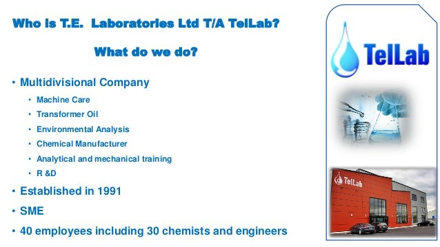 • Multidivisional Company • Machine Care • Transformer Oil • Environmental Analysis • Chemical Manufacturer • Analytical a...
