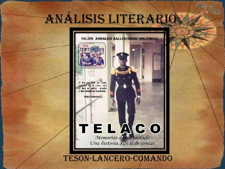 Análisis literario  TESON-LANCERO-COMANDO