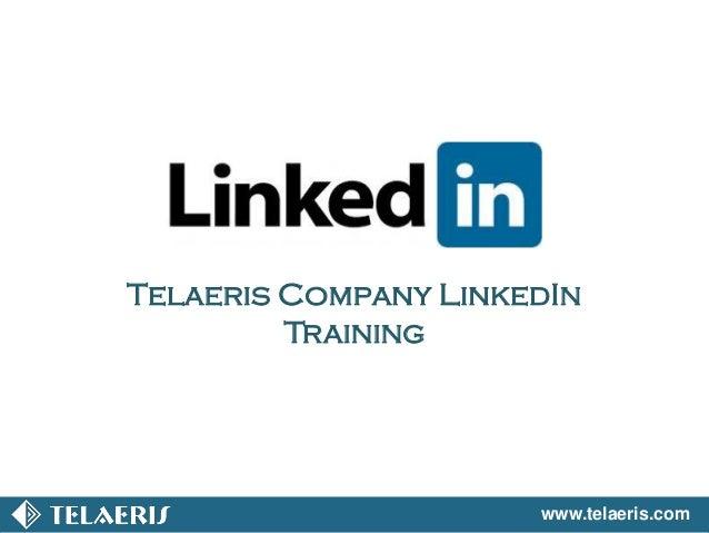 www.telaeris.com Telaeris Company LinkedIn Training