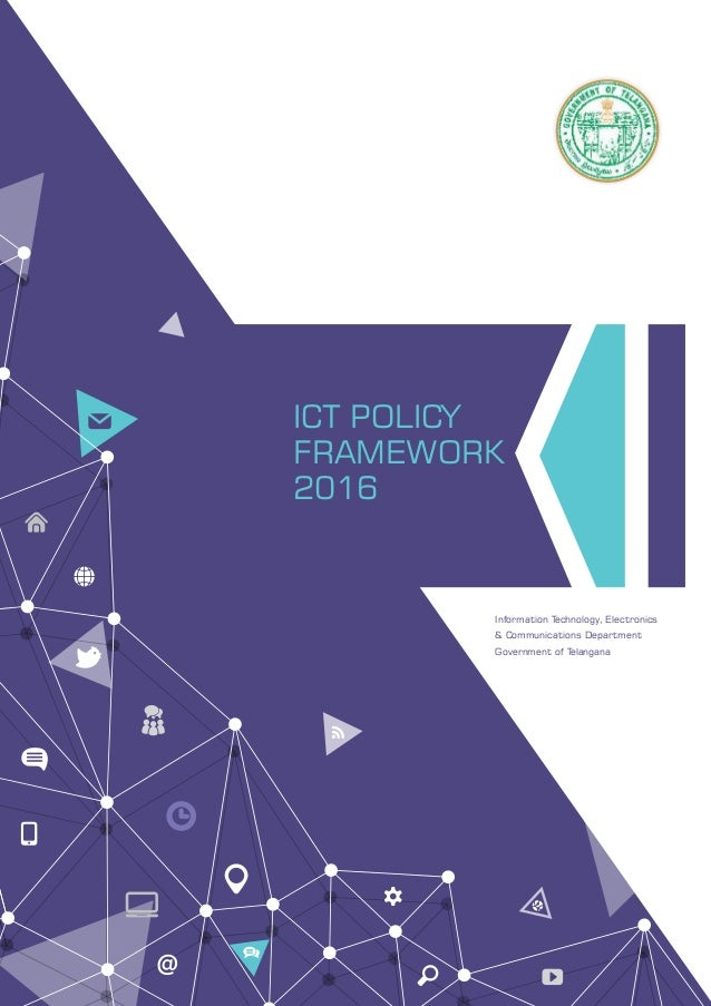 Telangana ICT Policy Framework - 2016