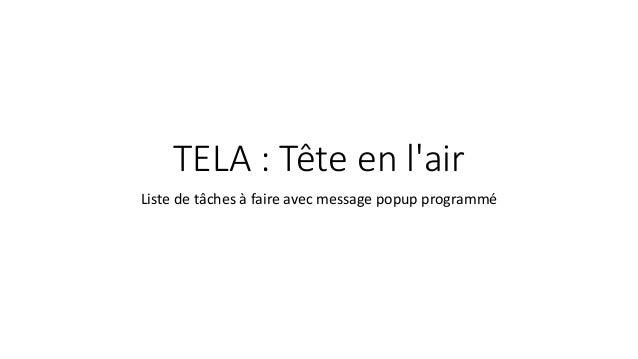 TELA : Tête en l'air Liste de tâches à faire avec message popup programmé