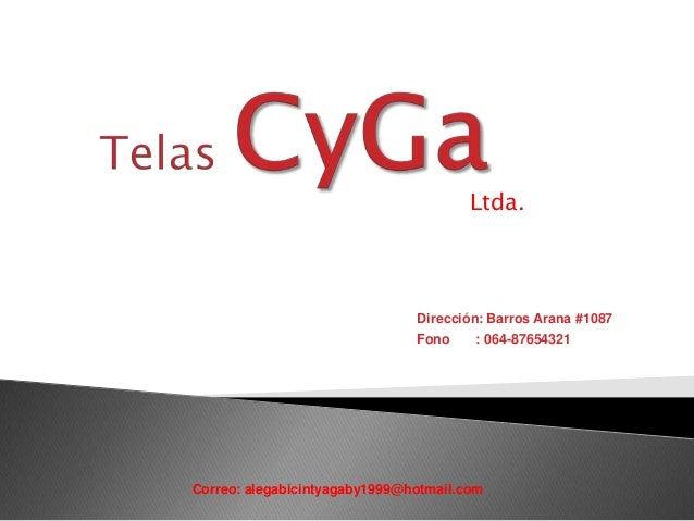 Ltda.  Dirección: Barros Arana #1087 Fono : 064-87654321  Correo: alegabicintyagaby1999@hotmail.com
