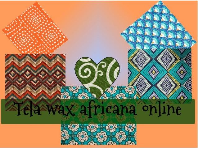 Telas online: http://www.tekereartesania.com/c170020-ropa-y-telas-africanas.html