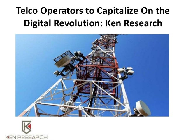 Telco Operators to Capitalize On the Digital Revolution: Ken Research