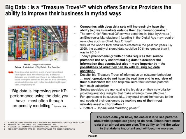 """Page 24 Big Data : Is a """"Treasure Trove1,2"""" which offers Service Providers the ability to improve their business in myriad..."""
