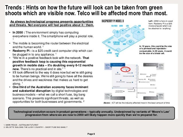 Page 9 Trends : Hints on how the future will look can be taken from green shoots which are visible now. Telco will be affe...