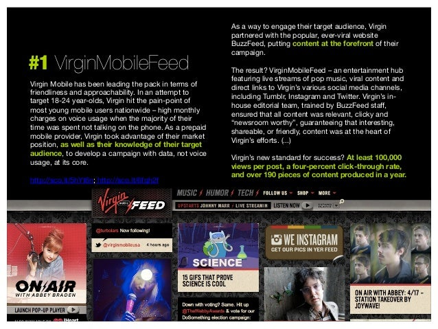 #1 VirginMobileFeed Virgin Mobile has been leading the pack in terms of friendliness and approachability. In an attempt to...