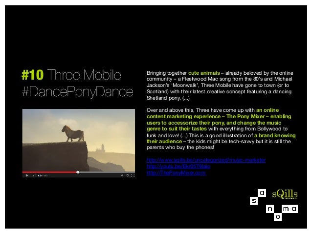 #10 Three Mobile #DancePonyDance  Bringing together cute animals – already beloved by the online community – a Fleetwood M...