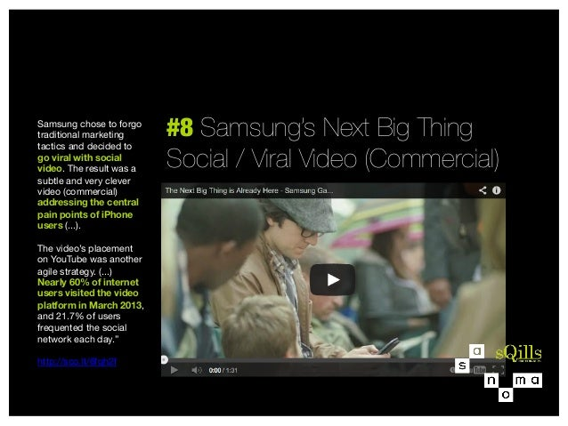 Samsung chose to forgo traditional marketing tactics and decided to go viral with social video. The result was a subtle an...