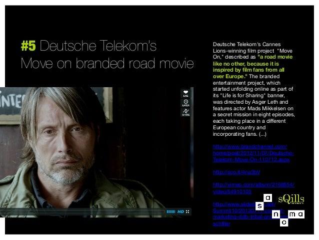 """#5 Deutsche Telekom's Move on branded road movie  Deutsche Telekom's Cannes Lions-winning film project """"Move On,"""" describe..."""