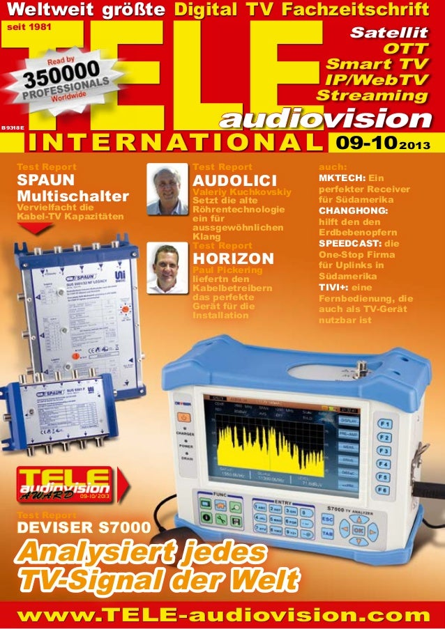 09-10/2013 www.TELE-audiovision.com Test Report HORIZON Paul Pickering liefertn den Kabelbetreibern das perfekte Gerät für...
