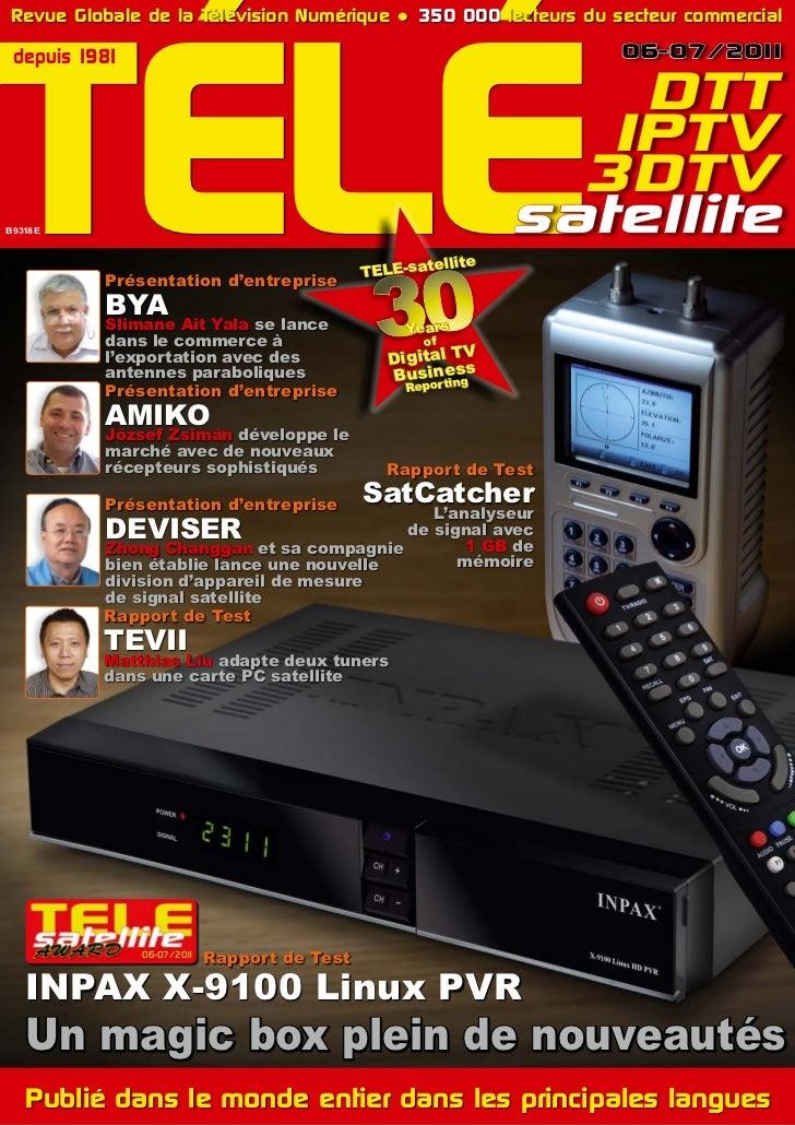 TÉLÉ Revue Globale de la Télévision Numérique ● 350 000 lecteurs du secteur commercial depuis 1981                        ...