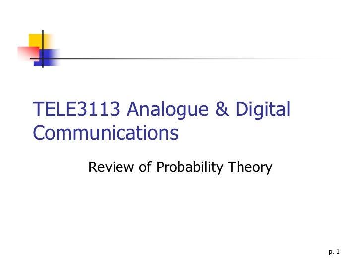 TELE3113 Analogue & DigitalCommunications     Review of Probability Theory                                    p. 1