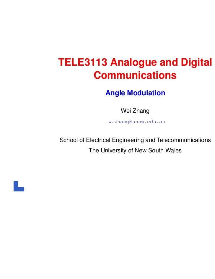 TELE3113 Analogue and Digital      Communications                Angle Modulation                      Wei Zhang          ...