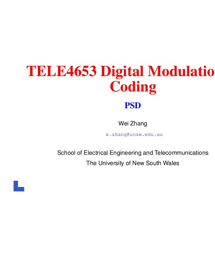 TELE4653 Digital Modulation &          Coding                            PSD                          Wei Zhang           ...