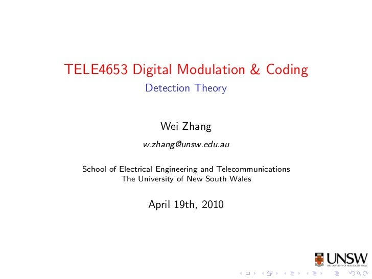 TELE4653 Digital Modulation & Coding                  Detection Theory                      Wei Zhang                 w.zh...