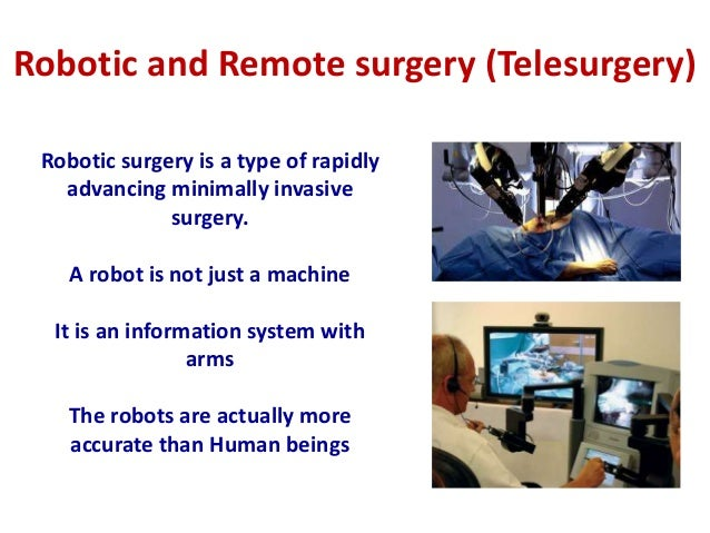 Tele and robotic surgery