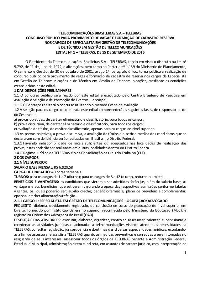 1 TELECOMUNICAÇÕES BRASILEIRAS S.A – TELEBRAS CONCURSO PÚBLICO PARA PROVIMENTO DE VAGAS E FORMAÇÃO DE CADASTRO RESERVA NOS...