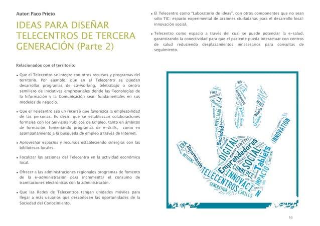 """Autor: Paco Prieto  IDEAS PARA DISEÑAR TELECENTROS DE TERCERA GENERACIÓN (Parte 2)  • El Telecentro como """"Laboratorio de i..."""