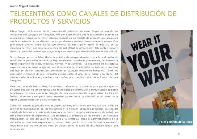 Autor: Miguel Raimilla  TELECENTROS COMO CANALES DE DISTRIBUCIÓN DE PRODUCTOS Y SERVICIOS Albert Singer, el fundador de la...