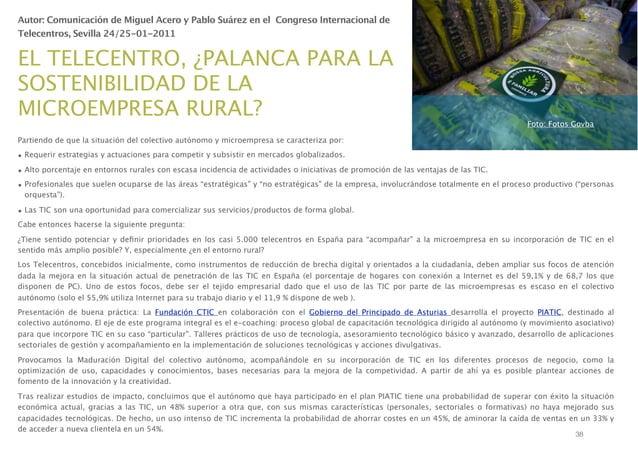 Autor: Comunicación de Miguel Acero y Pablo Suárez en el Congreso Internacional de Telecentros, Sevilla 24/25-01-2011  EL...
