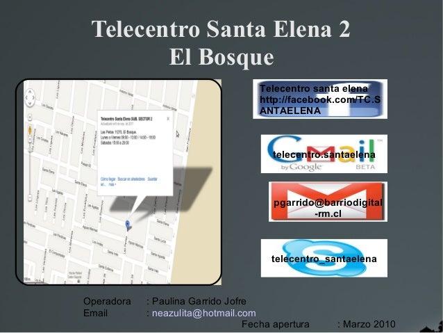 Telecentro Santa Elena 2        El Bosque                                    Telecentro santa elena                       ...