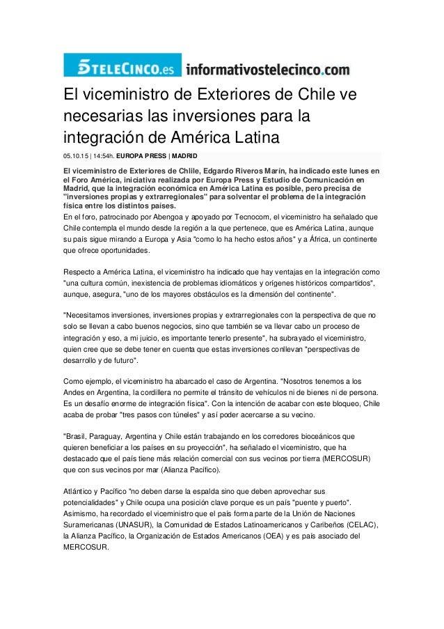El viceministro de Exteriores de Chile ve necesarias las inversiones para la integración de América Latina 05.10.15 | 14:5...