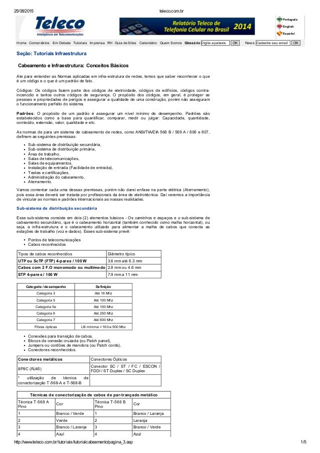 25/08/2015 teleco.com.br http://www.teleco.com.br/tutoriais/tutorialcabeamento/pagina_3.asp 1/5 Seção: Tutoriais Infraestr...