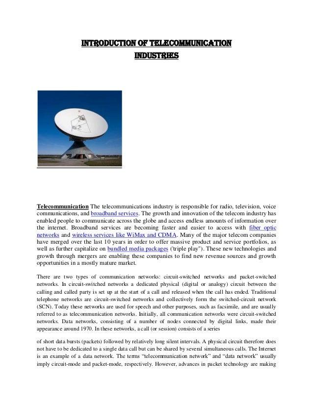 INTRODUCTION OF TELECOMMUNICATION                                            INDUSTRIESTelecommunication The telecommunica...