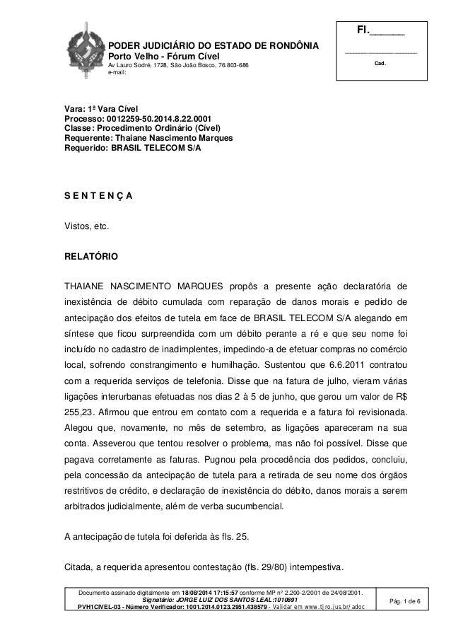 PODER JUDICIÁRIO DO ESTADO DE RONDÔNIA  Porto Velho - Fórum Cível  Av Lauro Sodré, 1728, São João Bosco, 76.803-686  e-mai...