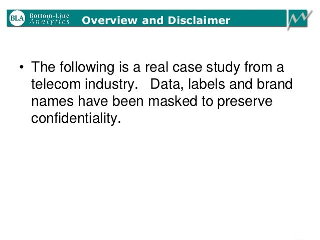 • The following is a real case study from a telecom industry. Data, labels and brand names have been masked to preserve co...
