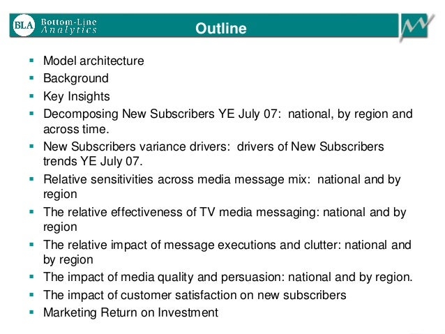 Outline  Model architecture  Background  Key Insights  Decomposing New Subscribers YE July 07: national, by region and...