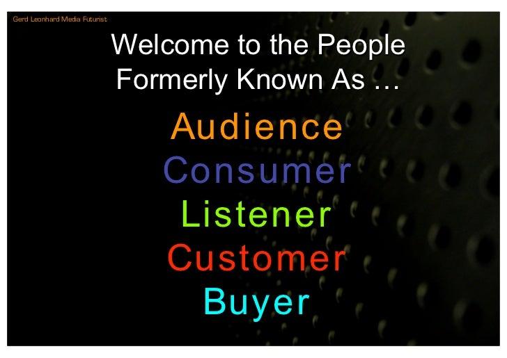 Gerd Leonhard Media Futurist                                   Welcome to the People                                Former...