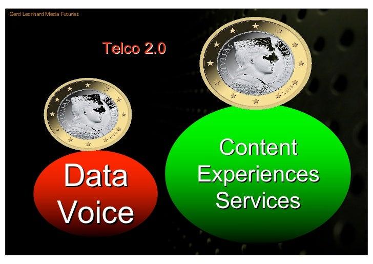 Gerd Leonhard Media Futurist                                    Telco 2.0                                                 ...
