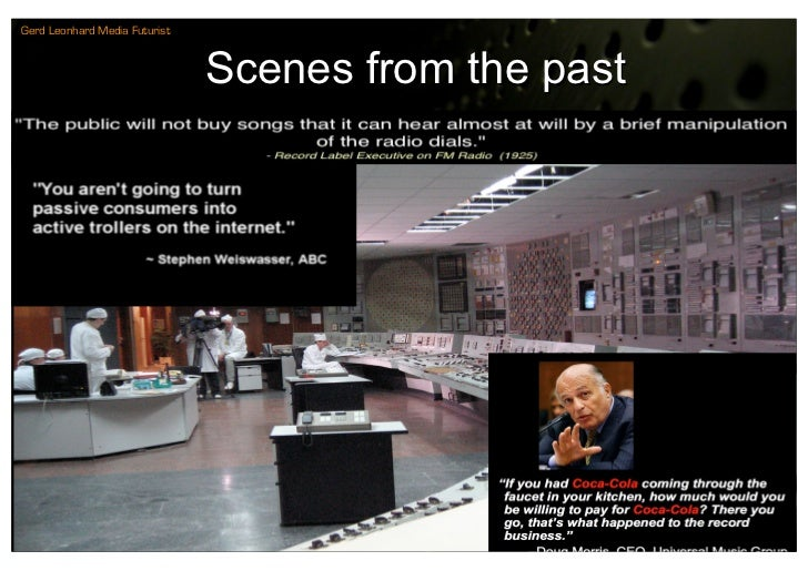 Gerd Leonhard Media Futurist                                   Scenes from the past