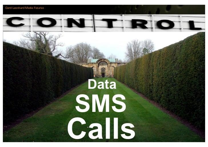Gerd Leonhard Media Futurist                                     Data                                SMS                  ...